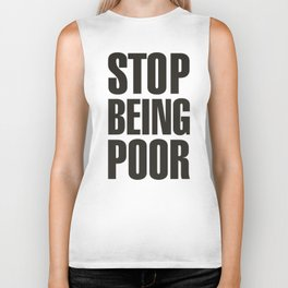 Stop Being Poor - Paris Hilton Biker Tank