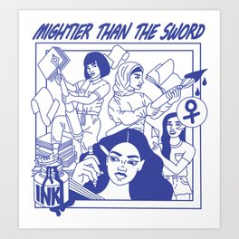 MIGHTIER THAN THE SWORD Art Print