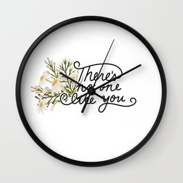No One Like You Floral Script Wall Clock