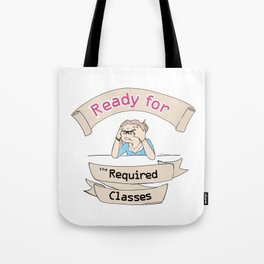 The Stuy-holic: Ready for the Required Classes Tote Bag