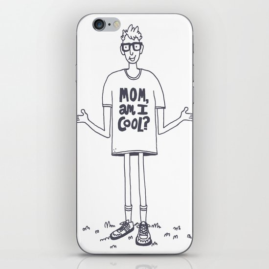 Mom, Am I Cool? iPhone & iPod Skin