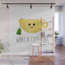What A Cute-tea Wall Mural