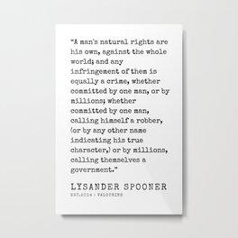 29    | Lysander Spooner | Lysander Spooner Quotes | 200608 Metal Print