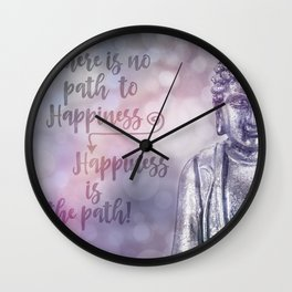 Buddha Path to Happiness Inspirational Typography Wall Clock