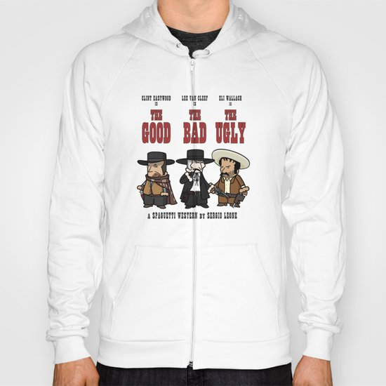 The good, the bad, the ugly Hoody