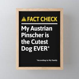 Austrian Pinscher Dog Owner Funny Fact Check Family Gift Framed Mini Art Print
