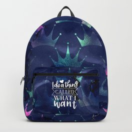 What I Want Quote Backpack