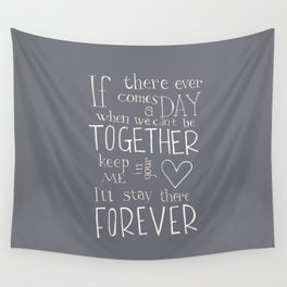 """Winnie the Pooh quote """"If there ever comes a day"""" Wall Tapestry"""
