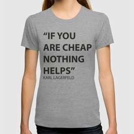 A Lagerfeld quote T-shirt