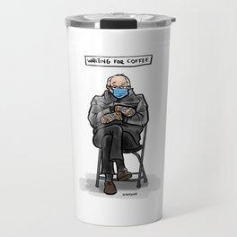 Waiting for Coffee Bernie Travel Mug