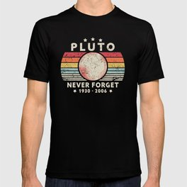 Never Forget Pluto product. Retro Style Funny Space, Science print T-shirt