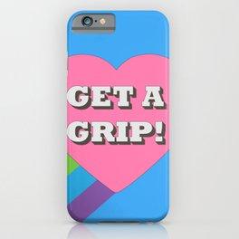 Get a Grip! iPhone Case