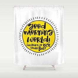good morning world! Shower Curtain