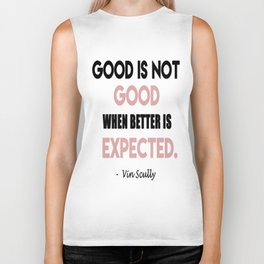 Vin Scully life Inspirational Quote Biker Tank