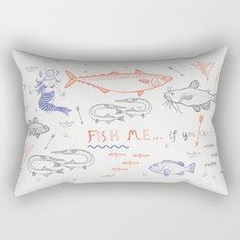 Fish me.... if you can! Rectangular Pillow