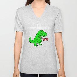 I am unstoppable | Dinosaur Tyrannosaurus Rex Unisex V-Neck