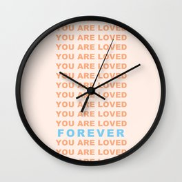You Are Loved Forever Romans 8:38-39 Wall Clock