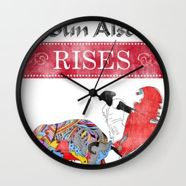 The Sun Also Rises Wall Clock