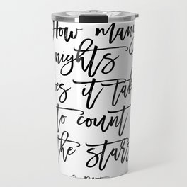 Inspirational Quote One Direction Quote Print Typography Print Quote Printable Art Black And White Travel Mug