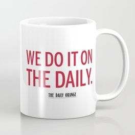 ON THE DAILY Coffee Mug