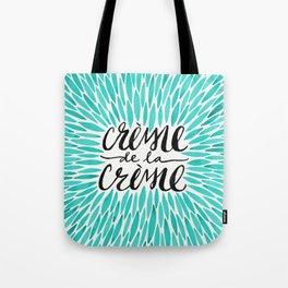 Crème de la Crème – Turquoise Tote Bag