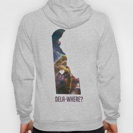 Dela-Where? Hoody