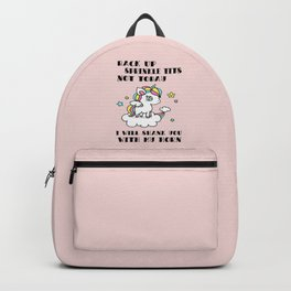 Unicorn saying Backpack