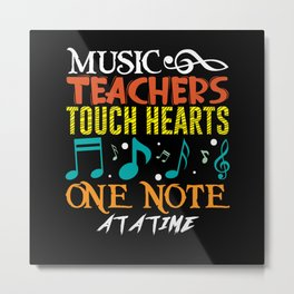 Music teachers touch hearts one note at a time Metal Print