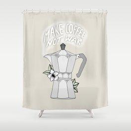 Make Coffee Not War Shower Curtain