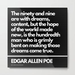 56  Edgar Allen Poe Quotes   201012  Existentialism Nihilism Existentialist Philosophy Writer Raven Metal Print