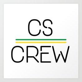CS Crew Art Print