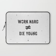 Work Hard, Die Young / Light Laptop Sleeve