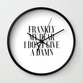 PRINTABLE WALL ART, Frankly My Dear I Don't Give A Damn,Movie Poster,Movie Quote,Gift For Her,Darlin Wall Clock