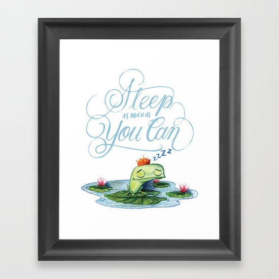 Sleep as much as you can Framed Art Print