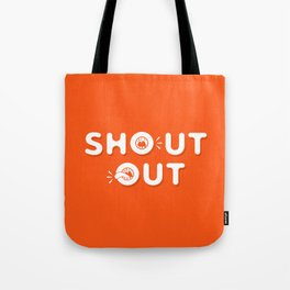 Shout Out Fun Typography Tote Bag