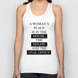 A Woman's Place is in the Oval Office Unisex Tank Top