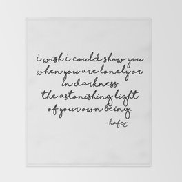 The astonishing light of your own being - Hafiz Throw Blanket