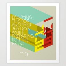 Twenty nine Art Print