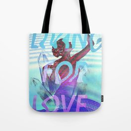 Living for Love Tote Bag