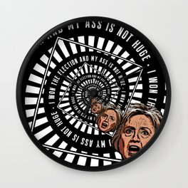 Hillary Clinton Is Delusional Wall Clock