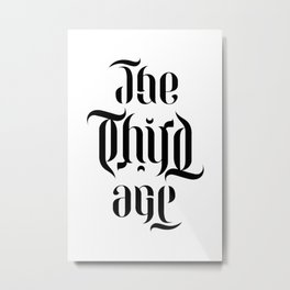 The Third Age (ambigram) Metal Print