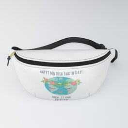 Happy Mother Earth Day Fanny Pack