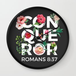 Conqueror- Romans 8:37 Wall Clock
