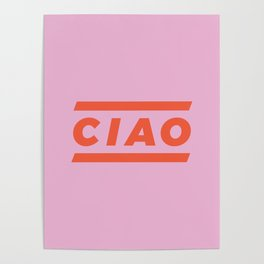 CIAO Italian Type Print - Pink & Red Poster