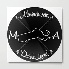 Massachusetts Drink Local MA Metal Print