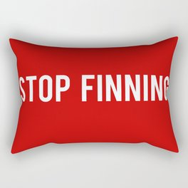 Stop Finning. Rectangular Pillow