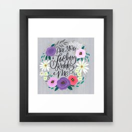 Pretty Sweary 2.0: Are You Fucking Kidding Me? Framed Art Print