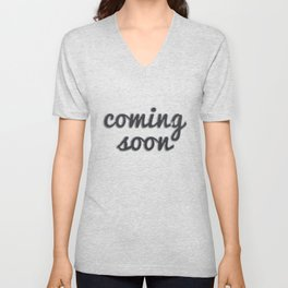 Coming Soon Unisex V-Neck