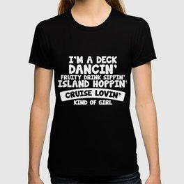 Deck Dancin Drink Sippin Cruise Lovin T-shirt