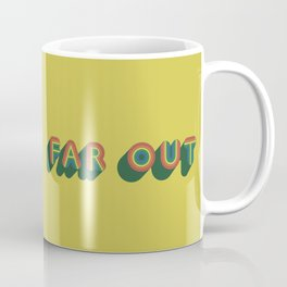 Far Out Coffee Mug